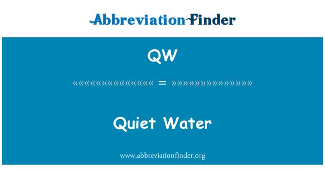 QW: Quiet Water