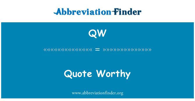 QW: Quote Worthy