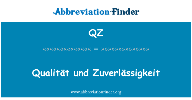 QZ: Qualität und Zuverlässigkeit