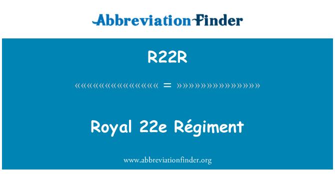 R22R: Royal 22e Régiment