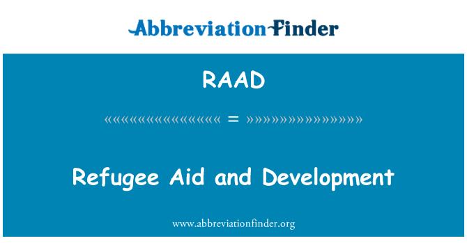 RAAD: Mülteci yardım ve kalkınma