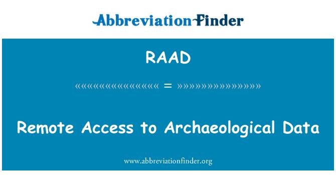 RAAD: Arkeolojik veriler için uzaktan erişim