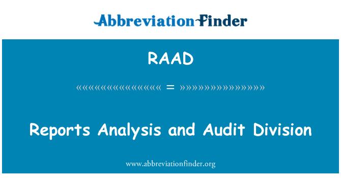 RAAD: Raporlar analiz ve denetim bölümü