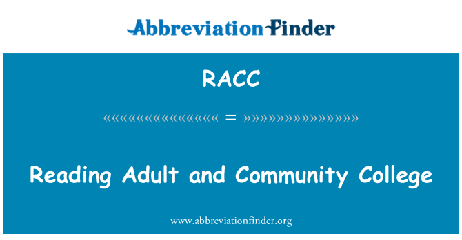 RACC: Reading Adult and Community College