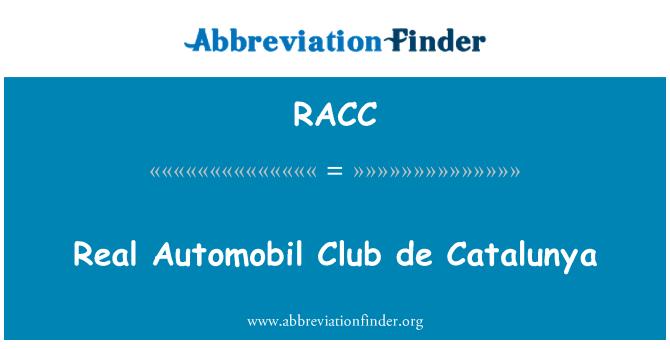 RACC: Real Automobil Club de Catalunya