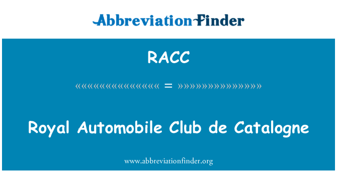 RACC: Royal Automobile Club de Catalogne