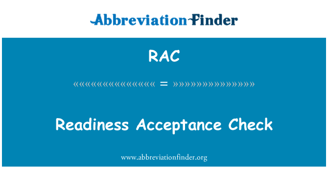 RAC: Readiness Acceptance Check