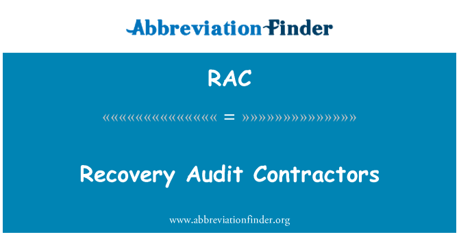 RAC: Recovery Audit Contractors