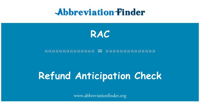 RAC: Refund Anticipation Check