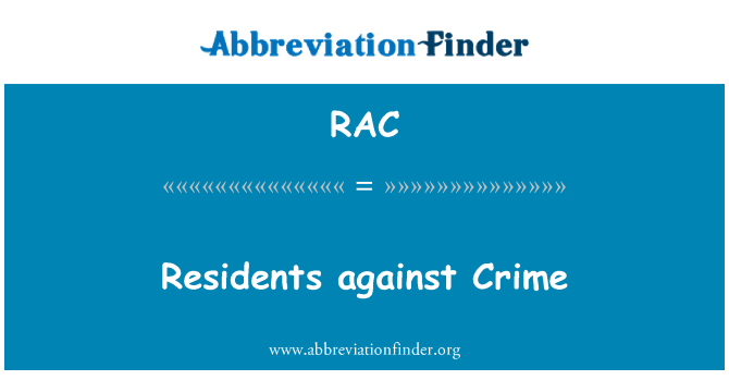 RAC: Residents against Crime