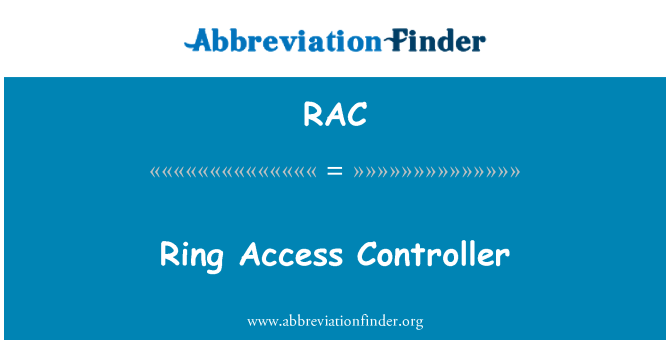 RAC: Ring Access Controller