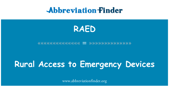 RAED: Rural Access to Emergency Devices