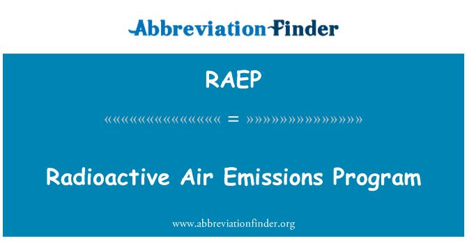 RAEP: Radioactive Air Emissions Program