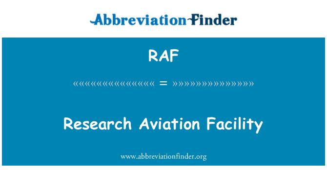 RAF: Research Aviation Facility