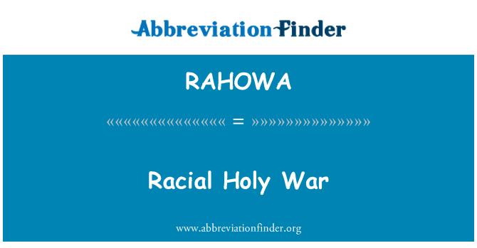 RAHOWA: Racial Holy War