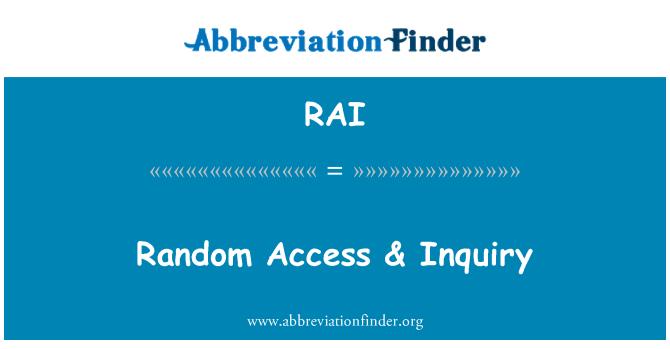 RAI: Random Access & Inquiry