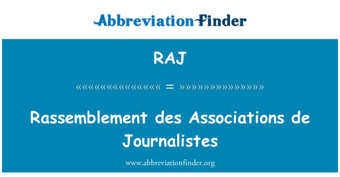 RAJ: Rassemblement des Associations de Journalistes