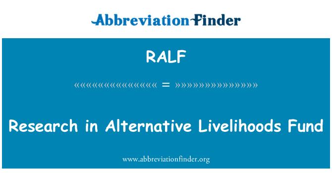 RALF: Investigación en el fondo de medios de vida alternativos