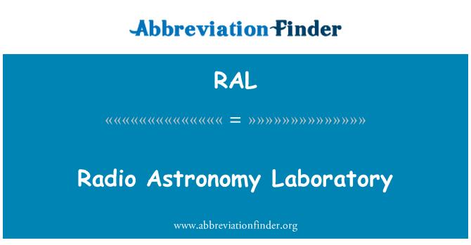 RAL: Radio Astronomy Laboratory