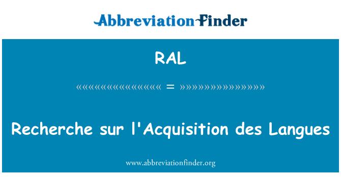 RAL: Recherche sur l'Acquisition des Langues