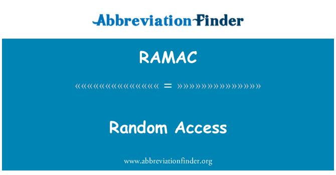 RAMAC: Random Access
