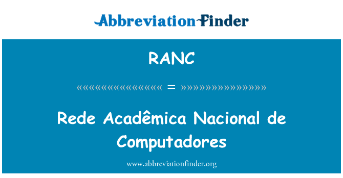 RANC: Rede Nacional de Computadores s