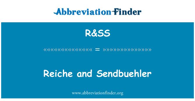 R&SS: Reiche 和 Sendbuehler