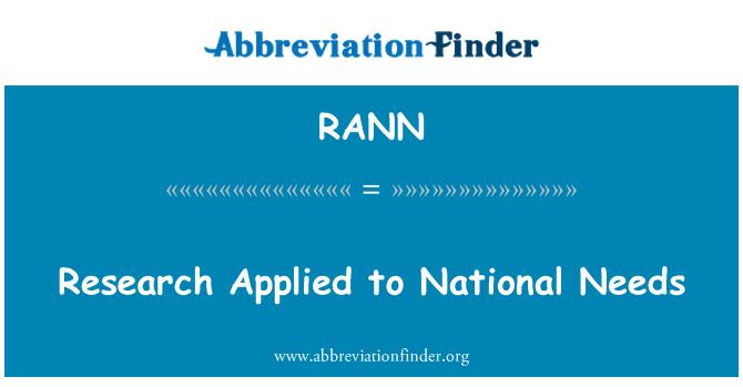 RANN: Investigación aplicada a las necesidades nacionales