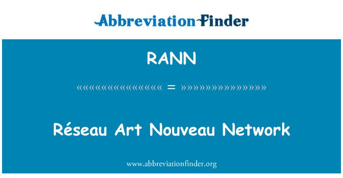RANN: Réseau Art Nouveau Network