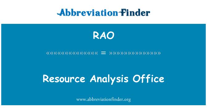 RAO: Resource Analysis Office