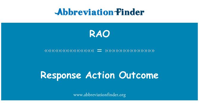 RAO: Response Action Outcome