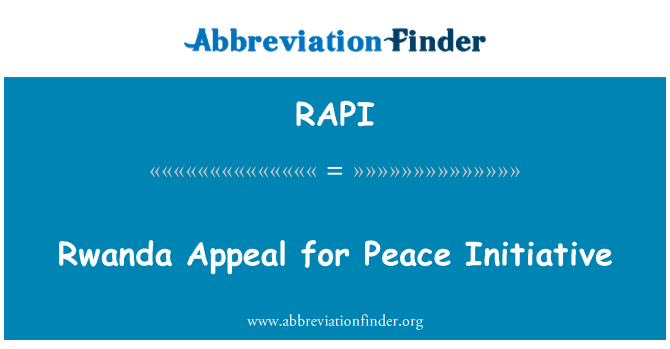 RAPI: Rwanda Appeal for Peace Initiative