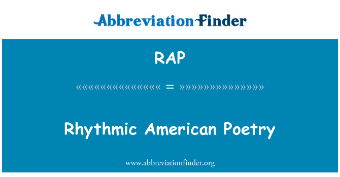 RAP: Rhythmic American Poetry