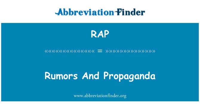 RAP: Rumors And Propaganda