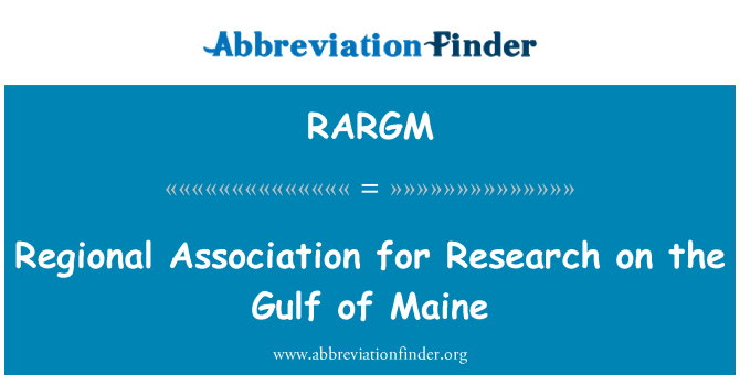RARGM: Regional Association for Research on the Gulf of Maine