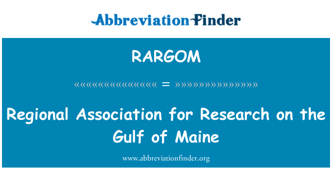 RARGOM: Regional Association for Research on the Gulf of Maine