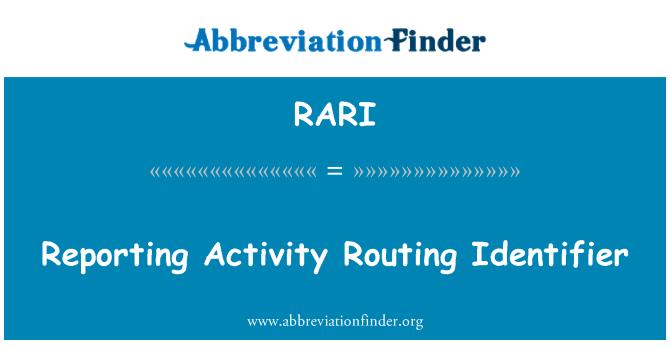 RARI: Informes de actividad de enrutamiento identificador