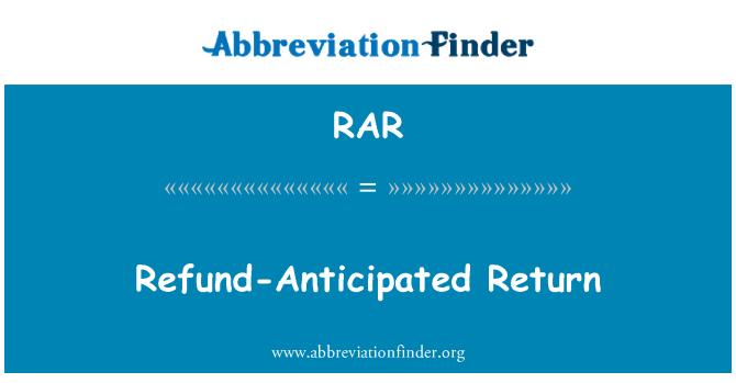 RAR: Refund-Anticipated Return