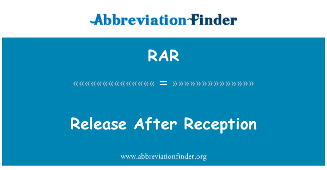 RAR: Release After Reception