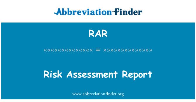 RAR: Risk Assessment Report