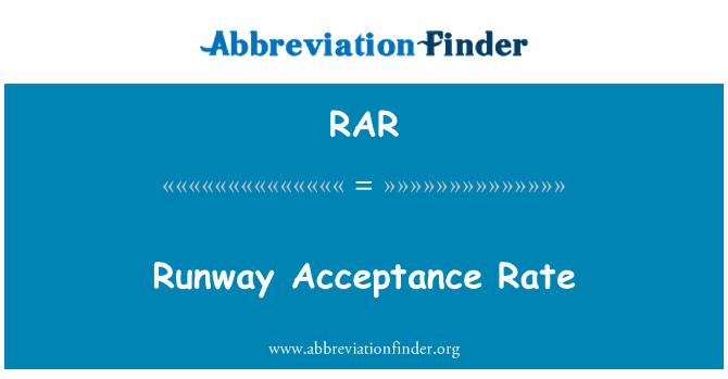 RAR: Runway Acceptance Rate