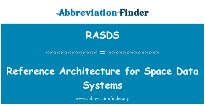RASDS: Reference Architecture for Space Data Systems