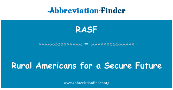RASF: Rural Americans for a Secure Future