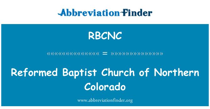 RBCNC: Reformed Baptist Church of Northern Colorado