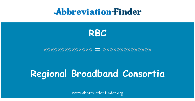 RBC: Regional Broadband Consortia