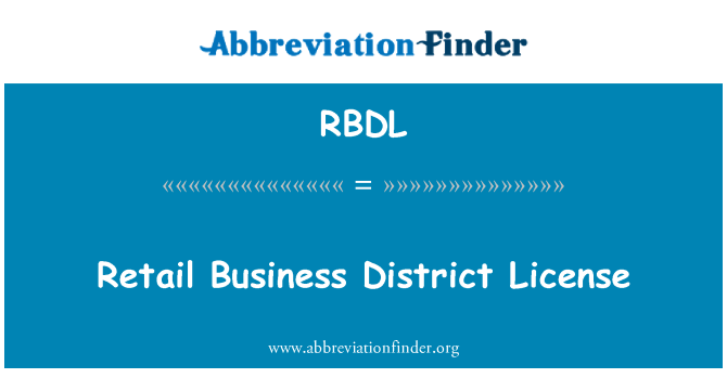 RBDL: Retail Business District License