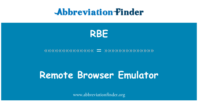 RBE: Remote Browser Emulator
