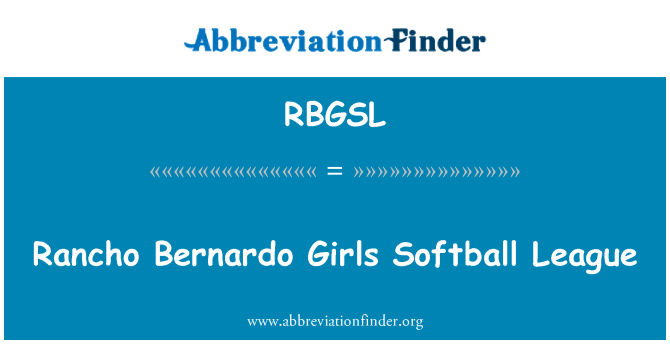 RBGSL: Rancho Bernardo Girls Softball League
