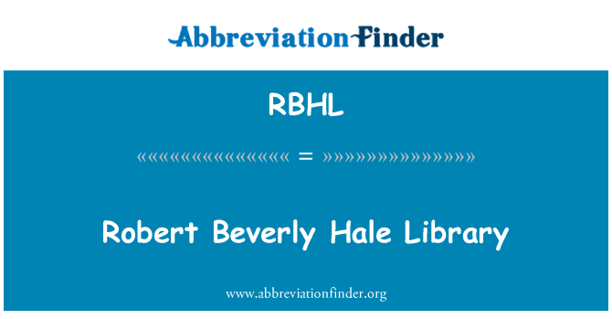 RBHL: Robert Beverly Hale Library