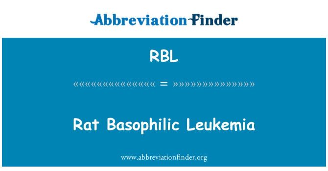 RBL: Rat Basophilic Leukemia